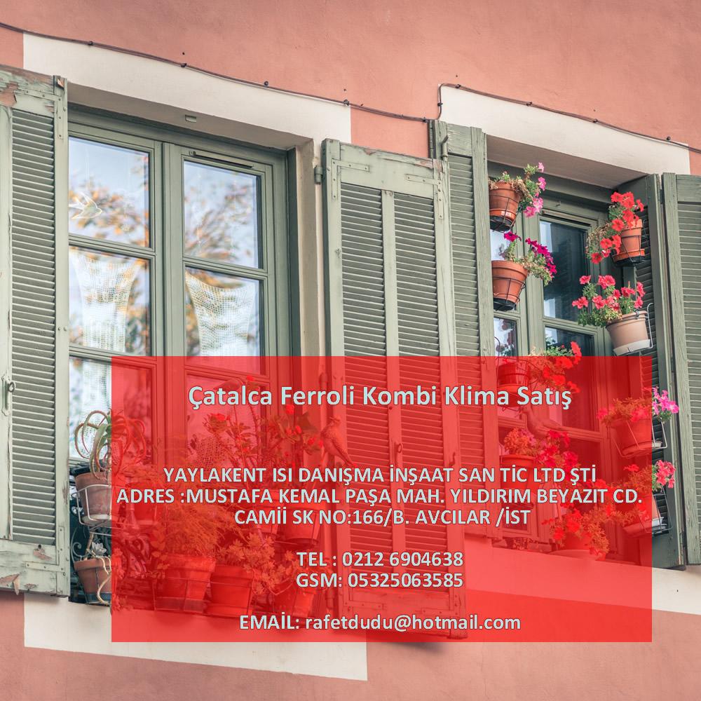 Çatalca Ferroli Kombi Klima Satış