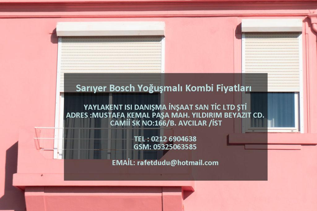 Sarıyer Bosch Yoğuşmalı Kombi Fiyatları – 05325063585