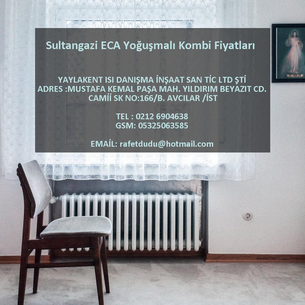 Sultangazi ECA Yoğuşmalı Kombi Fiyatları